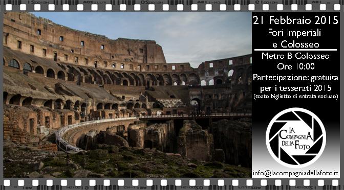 Uscita Fotografica Fori Imperiali e Colosseo